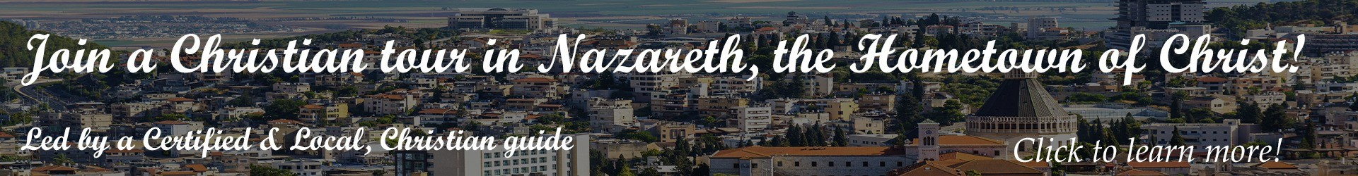 christian tour in Nazareth | Learn more and book now!